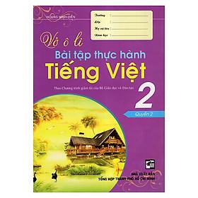 Vở Ô Li Bài Tập Thực Hành Tiếng Việt 2 (Quyển 2)