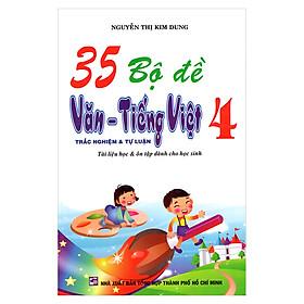 35 Bộ Đề Văn Trắc Nghiệm Tự Luận Tiếng Việt 4