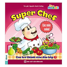 Super Chef - Con Trở Thành Siêu Đầu Bếp - Tập 7 (Các Món Salad)