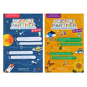 Combo Khám Phá Thế Giới Khoa Học – Science Partner (8 - 12 Tuổi)