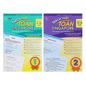 Combo 2 Cuốn Thách Thức Toán Singapore (10 - 12 Tuổi)