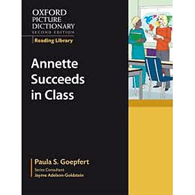 Oxford Picture Dictionary (2nd Ed.) Reading Library: Annette Succ