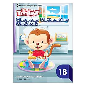 Classroom Mathematics Workbook 1B - Học Kỳ 2