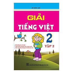 Giải Tiếng Việt Lớp 2 - Tập 2 (Tái Bản)
