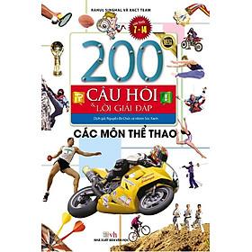 200 Câu Hỏi Và Lời Giải Đáp - Các Môn Thể Thao