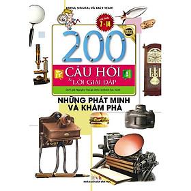 200 Câu Hỏi Và Lời Giải Đáp - Những Phát Minh Và Khám Phá