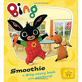 Smoothie : A Bing story book with stickers ! (Bing Series Book #2)