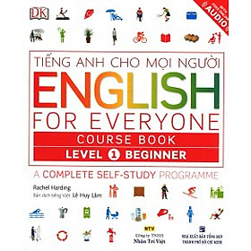 Tiếng Anh Cho Mọi Người - English For Everyone Course Book Level 1 Beginner (Kèm 01 CD)
