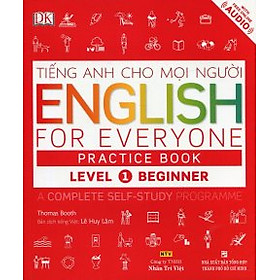 Tiếng Anh Cho Mọi Người - English For Everyone Practice Book Level 1 Beginner (Kèm 01 CD)