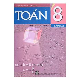 Sách Toán Lớp 8 - Tập 2 (Song Ngữ Việt - Anh)