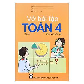 Vở Bài Tập Toán Lớp 4 - Tập 2  (Song Ngữ Việt - Anh)