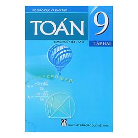 Sách Toán Lớp 9 - Tập 2 (Song Ngữ Việt - Anh)