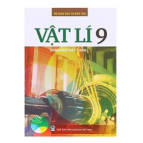 Sách Vật Lý Lớp 9 (Song Ngữ Việt - Anh)