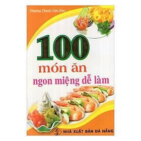 100 Món Ăn Ngon Miệng Dễ Làm