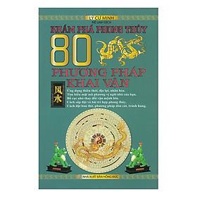 [Download Sách] Khám Phá Phong Thủy - 80 Phương Pháp Khai Vận