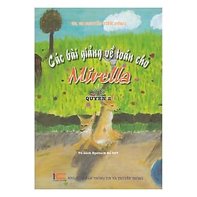 Các Bài Giảng Về Toán Cho Mirella Quyển 2