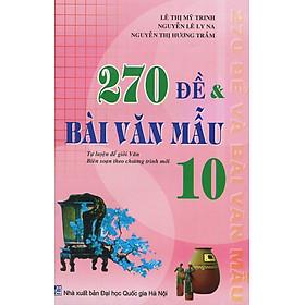 270 Đề Và Bài Văn Mẫu Lớp 10