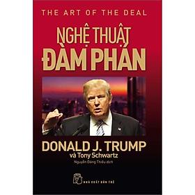 D.Trump. Nghệ Thuật Đàm Phán