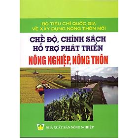 Chế Độ, Chính Sách Hỗ Trợ Phát Triển Nông Nghiệp, Nông Thôn