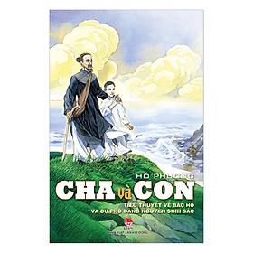 Cha Và Con (Tái Bản 2017)
