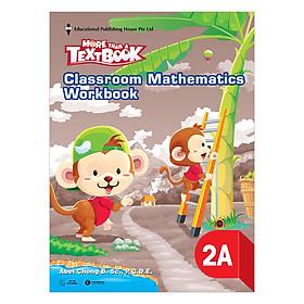 Classroom Mathematics Workbook 2A - Học Kỳ 1