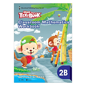 Classroom Mathematics Workbook 2B - Học Kỳ 2