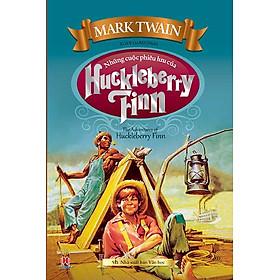 Những Cuộc Phiêu Lưu Của Huckleberry Finn (Huy Hoàng)