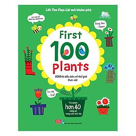 Sách Tương Tác - Lift-The-Flap - First 100 Plants - 100 Từ Đầu Tiên Về Thế Giới Thực Vật