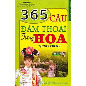 365 Câu Đàm Thoại Tiếng Hoa (Quyển 1: Căn Bản) (Kèm CD)