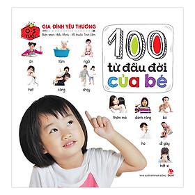 100 Từ Đầu Đời Của Bé: Gia Đình Yêu Thương