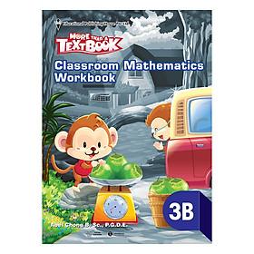 Classroom Mathematics Workbook 3B - Học Kỳ 2