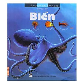 Bách Khoa Thư Larousse Cho Trẻ Em - Biển
