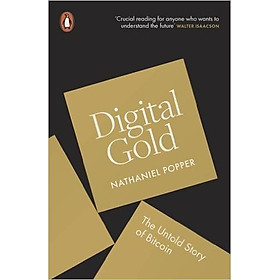 Digital Gold: The Untold Story Of Bitcoin - Paperback