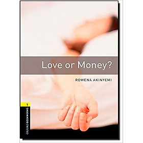 Oxford Bookworms Library (3 Ed.) 1: Love or Money?