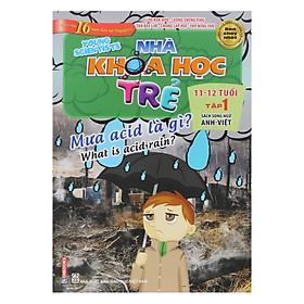 Nhà Khoa Học Trẻ - Young Scientists 11-12 Tuổi Tập 1: Mưa Acid Là Gì?