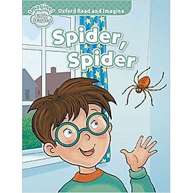 Oxford Read And Imagine Early Starter: Spider, Spider