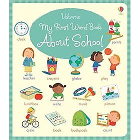 Sách thiếu nhi tiếng Anh - Usborne My First Word Book About School