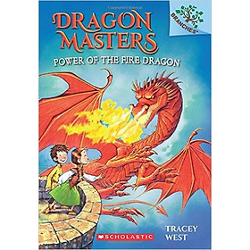 Power Of The Fire Dragon: A Branches Book (Dragon Masters 4) - Paperback