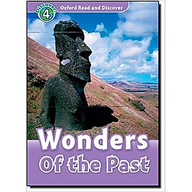 Oxford Read and Discover 4: Wonders of the Past