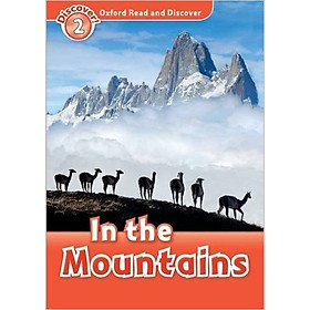 Oxford Read and Discover 2: In the Mountains