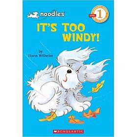 S'Rdr Lvl 1: Noodles: It's Too Windy- Paperback
