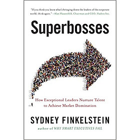 Superbosses: How Exceptional Leaders Master The Flow Of Talent - Paperback