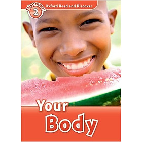 Oxford Read and Discover 2: Your Body Reader