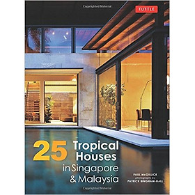 25 Tropical Houses In Singapore And Malaysia - Paperback