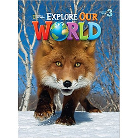 Explore Our World 3: Student Book - Paperback