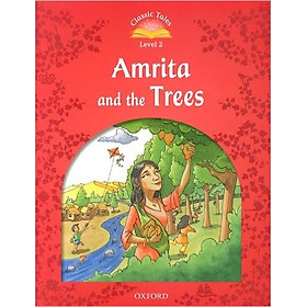 Classic Tales (2 Ed.) 2: Amrita and the tree