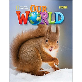 Our World (Ame Ed.) Starter: Student Book - Paperback