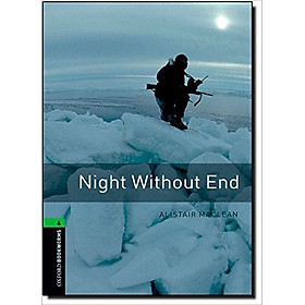 Oxford Bookworms Library (3 Ed.) 6: Night Without End