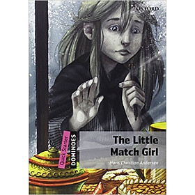 Dominoes (2 Ed.) Quick Starter: The Little Match Girl