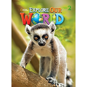 Explore Our World 2 : Student Book